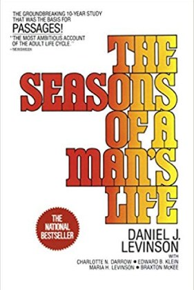 The Seasons of a Man's Life: The Groundbreaking 10-Year Study by Daniel J. Levinson